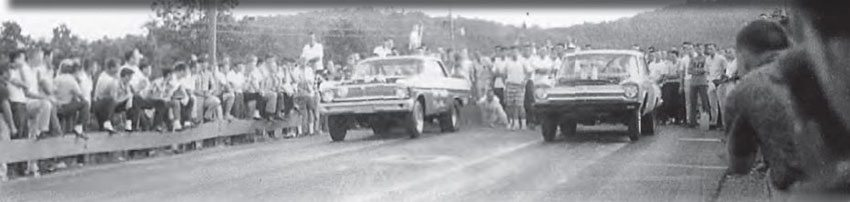 Paradise Drag Strip in Calhoun, Georgia, was one of the fi nest representations of Southern drag racing you will find. In this shot spectators line the wooden guardrails, while two A/FX cars leave the line. That's Howard Neal driving the Strip Teaser in the far lane, with Robert Nance piloting the Mr. Plymouth in the near lane. (Photo Courtesy Ronnie Evans)