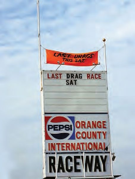A sign that no one wanted to see—the last drag race. In October 1983, OCIR held its final event, which drew racers and spectators from thousands of miles away. This big event didn't mark the official end of OCIR, as it held a smaller, low-key event the following weekend for its regular weekend racers. (Photo Courtesy Don Gillespie Collection)