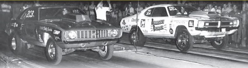 Harriman Drag Strip didn't have the nicest facility in the region, but it offered weekly races that drew folks from all around the area. It was never sanctioned, but Harriman delivered lots of excitement, thanks to a backwoods, outlaw atmosphere. Super Stock races were always popular, as well as big match races like this one. (Photo Courtesy David Giles Collection)
