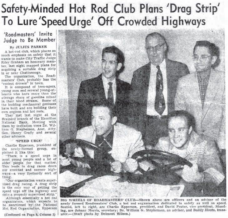 When the drag racing bug spread, cities and towns across the country felt the negative effects of street racing. During the 1950s, many car clubs inspired the construction of drag strips, such as the Roadmasters Club, which helped form the first Brainerd Optimist Club Drag Strip in Hixson, Tennessee. (Photo Courtesy Larry Rose Collection)