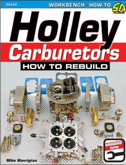 Complete History of the Holley Carburetor • Muscle Car DIY